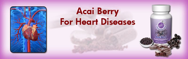 Natural Home Cures Freeze Dried Acai Berry For Heart Diseases